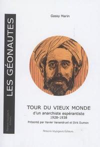 Tour du vieux monde d'un anarchiste espérantiste, 1928-1938