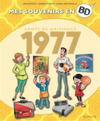 Mes souvenirs en BD. Vol. 38. Vous êtes de 1977