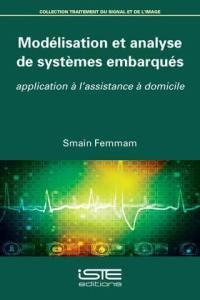 Modélisation et analyse de systèmes embarqués