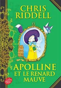 Apolline. Volume 4, Apolline et le renard mauve