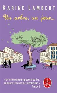 Un arbre, un jour...