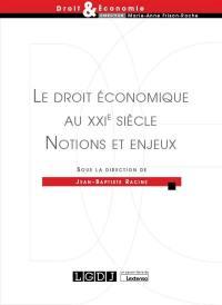 Le droit économique au XXIe siècle