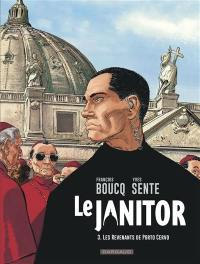 Le janitor. Volume 3, Les revenants de Porto Cervo