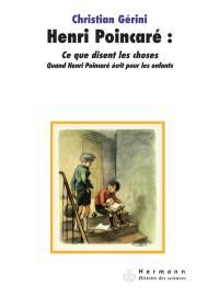 Henri Poincaré, Ce que disent les choses