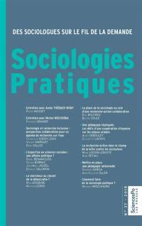 Sociologies pratiques. n° 37, Des sociologues sur le fil de la demande