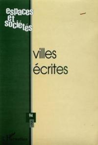 Espaces et sociétés. n° 94, Villes écrites