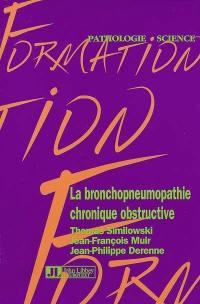 La bronchopneumopathie chronique obstructive (BPCO)