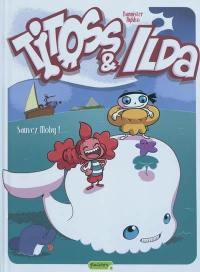 Titoss et Ilda. Vol. 3. Sauvez Moby !