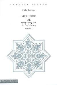 Méthode de turc. Volume 1,
