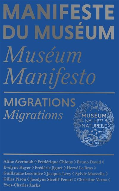 Manifeste du Muséum, Migrations