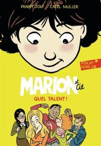 Marion et Cie. Volume 2, Quel talent !