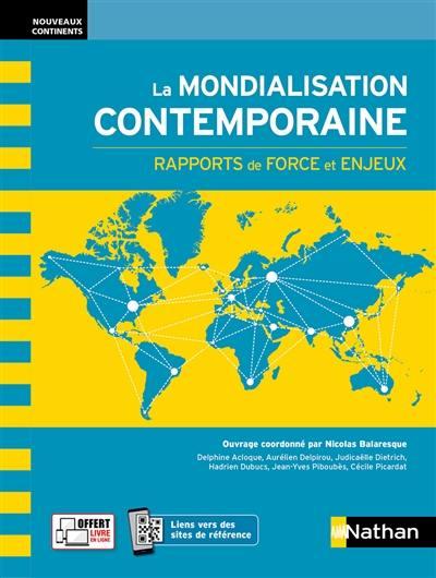 La mondialisation contemporaine