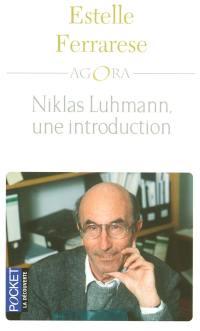 Niklas Luhmann, une introduction