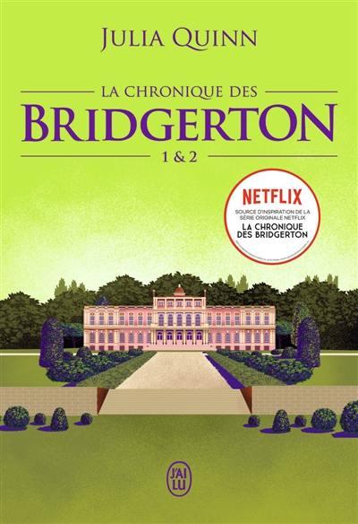 La chronique des Bridgerton. Volume 1 & 2,