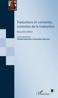 Traductions et contextes, contextes de la traduction