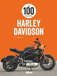 Les 100 plus belles Harley-Davidson