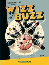 Winshluss et Cizo présentent Wizz et Buzz. Volume 2,
