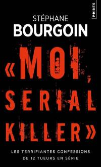 Moi, serial killer