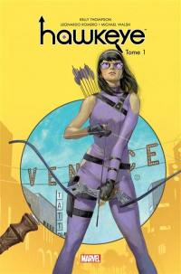 Hawkeye. Volume 1, Points d'ancrage