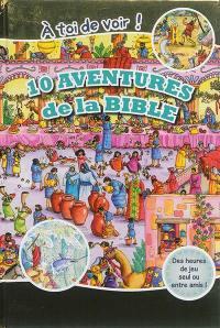 10 aventures de la Bible