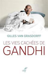 Les vies cachées de Gandhi