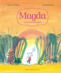 Magda, la souris minuscule