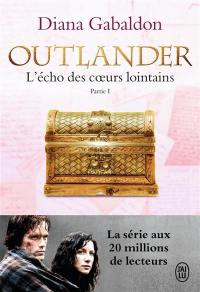 Outlander. Vol. 7. L'écho des coeurs lointains. Vol. 1. Le prix de l'indépendance