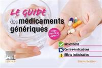 Le guide des médicaments génériques