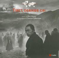 Tibet, dernier cri !