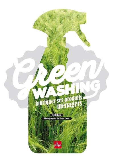 Green washing : fabriquer ses produits ménagers