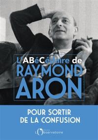L'abécédaire de Raymond Aron