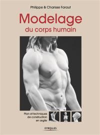 Modelage du corps humain, Plans et techniques de construction en argile