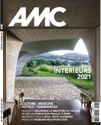 AMC, le moniteur architecture. n° 297, Intérieurs 2021