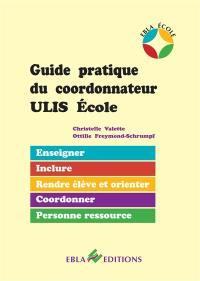 Guide pratique du coordonnateur Ulis école