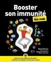 Booster son immunité pour les nuls