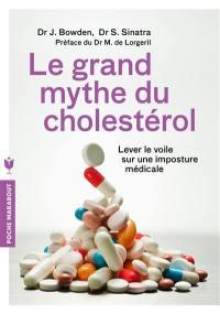 Le grand mythe du cholestérol