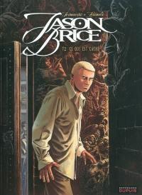 Jason Brice. Volume 2, Ce qui est caché