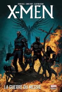 X-Men, La guerre du messie