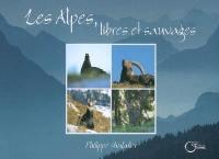 Les Alpes, libres et sauvages
