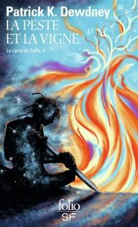 Le cycle de Syffe. Vol. 2. La peste et la vigne