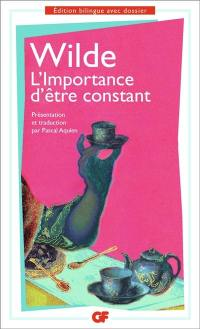 L'importance d'être constant = The importance of being earnest