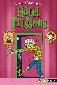 Hôtel des frissons. Volume 6, A table !