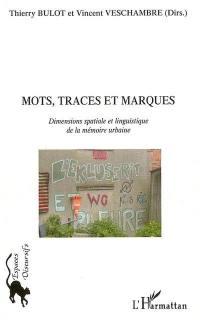 Mots, traces et marques