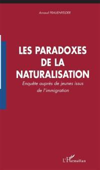 Les paradoxes de la naturalisation