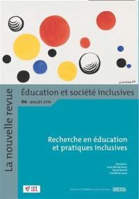 La Nouvelle revue Education et société inclusives. n° 86, Recherche en éducation et pratiques inclusives