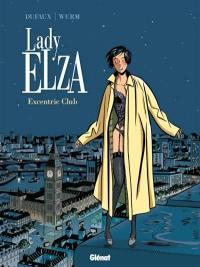 Lady Elza. Vol. 1. Excentric club
