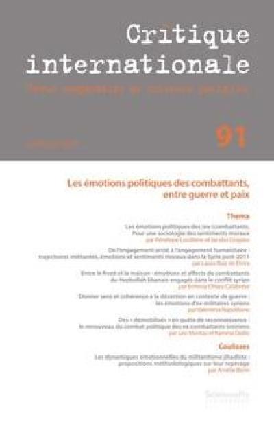 Critique internationale. n° 91, Les émotions politiques des combattants, entre guerre et paix
