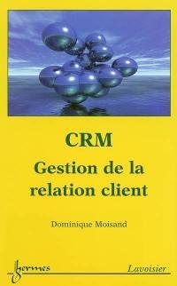 CRM, gestion de la relation client