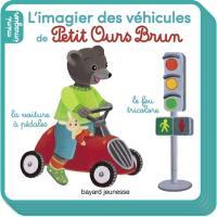 L'imagier des véhicules de Petit Ours Brun
