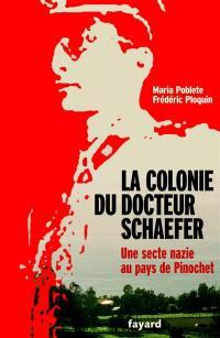 La colonie du docteur Schaefer